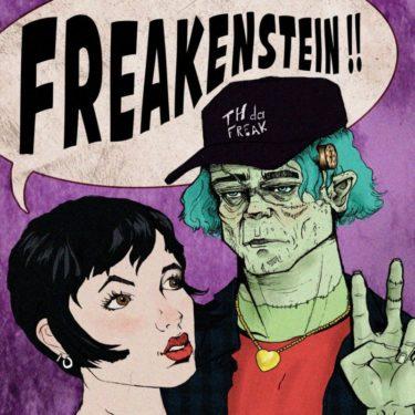 Th-da-Freak-Freakenstein