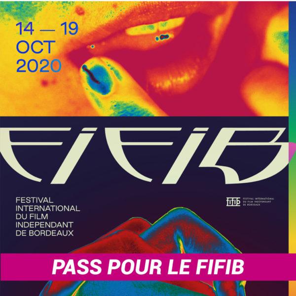 Pass pour le FIFIB, du 14 au 19 oct. 2020 à Bordeaux